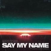 Say My Name de La Maroma