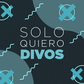 Solo Quiero Divos de Various Artists