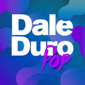 Dale Duro Pop de Various Artists