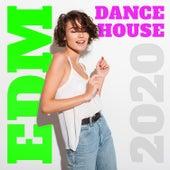 EDM Dance House 2020 de Various Artists