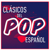 Clásicos del Pop Español de Various Artists