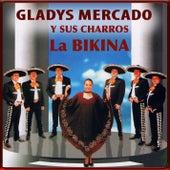 La Bikina de Gladys Mercado y sus Charros