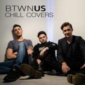 Chill Covers de Btwn Us