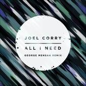 All I Need (George Mensah Remix) de Joel Corry