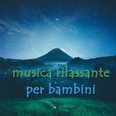 Musica rilassante per bambini von Various Artists