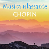 Musica rilassante Chopin by Various Artists