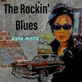 The Rockin' Blues by Lyia Meta