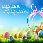 Easter Relaxation by Various Artists