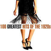 100 Greatest Songs of the 1920s de Various Artists