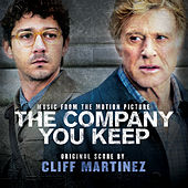 The Company You Keep (Original Motion Picture Soundtrack) de Cliff Martinez