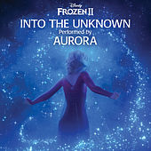 Into the Unknown von Aurora