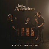 Live: In The Round de Lady Antebellum