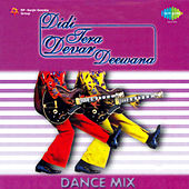 Didi Tera Devar Deewana Dance Mix von Various Artists