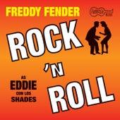 Rock N Roll by Freddy Fender