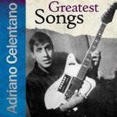 Greatest Songs von Adriano Celentano