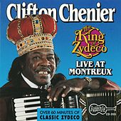 The King Of Zydeco Live At Montreux, Switzerland de Clifton Chenier