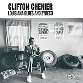 Louisiana Blues And Zydeco de Clifton Chenier