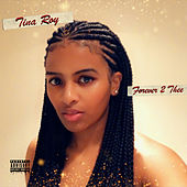 Forever 2 Thee von Tina Roy