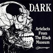 Artefacts from the Black Museum by Dark