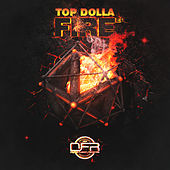 Fire ep by Topdolla