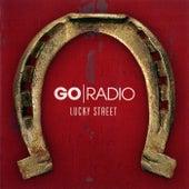 Lucky Street by Go Radio