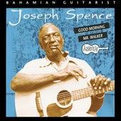 Good Morning Mr. Walker by Joseph Spence
