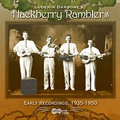 Early Recordings: 1935-1950 by Hackberry Ramblers