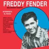 Interpreta El Rock de Freddy Fender