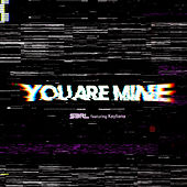 You Are Mine (DJ Edit) de S3rl