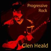 Progressive Rock (Remastered) by Glen Heald
