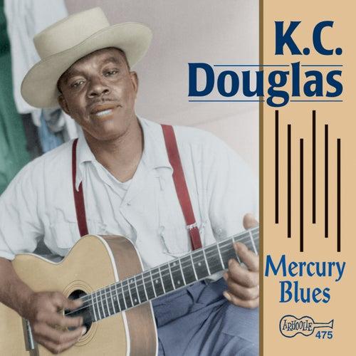 Mercury Blues by K.C. Douglas