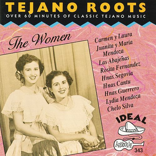 Tejano Roots - The Women by Various Artists