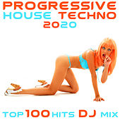 Progressive House Techno Top 100 Hits DJ Mix by Various Artists