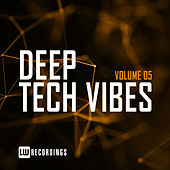 Deep Tech Vibes, Vol. 05 von Various Artists
