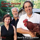 Sam's Big Rooster de Savoy-Doucet Cajun Band