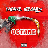 Insane Segall's Octane by Various Artists