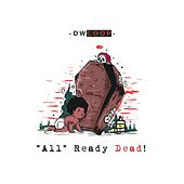 All Ready Dead by D.W.Coop