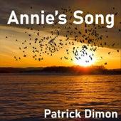 Annie's Song von Patrick Dimon