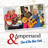 Live at the Blue Crab de Ampersand