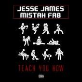 Teach You How by Jesse James