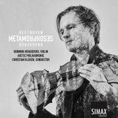 Metamorphoses – Beethoven · Kraggerud von Henning Kraggerud