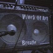 Breathe de Work of Art