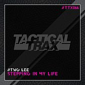 Stepping in My Life de Twolee