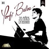 20 Años la Historia, Vol. 2 de Porfi Baloa