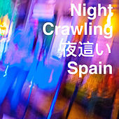 Night Crawling (Live) de Spain