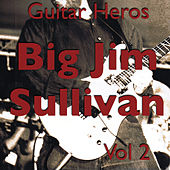 Guitar Heroes – Big Jim Sullivan Vol 2 von Jim Sullivan
