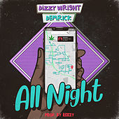 All Night von Dizzy Wright
