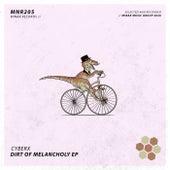 Dirt Of Melancholy EP von Cyberx