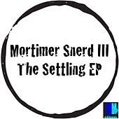The Settling EP de Morttimer Snerd III