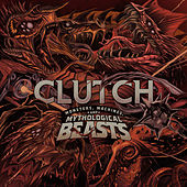 Monsters, Machines, and Mythological Beasts de Clutch